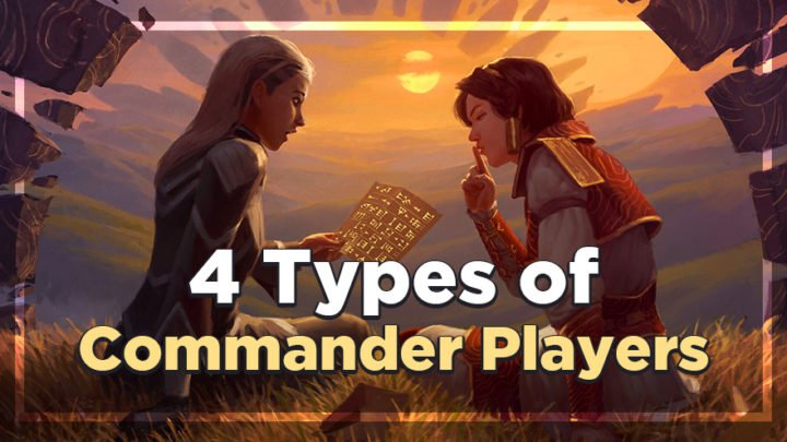 4 Types of Commander Playesr